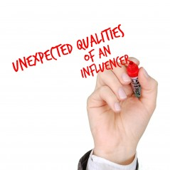 Unexpected Qualities of an Influencer
