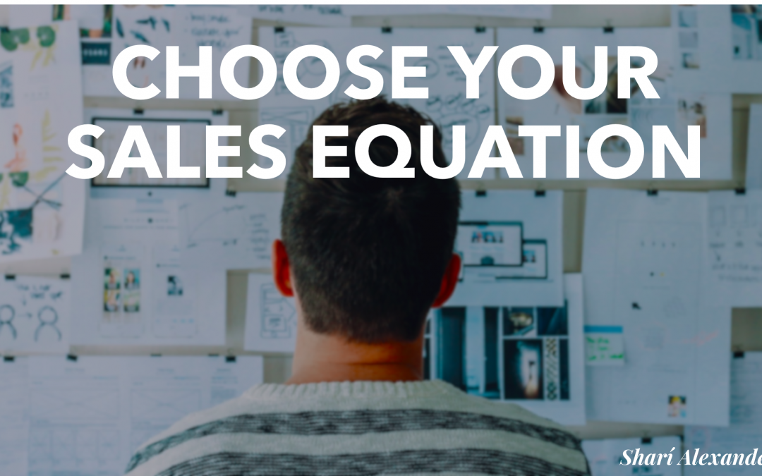 Choose Your Sales Equation