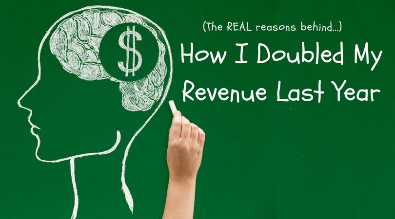 Real Talk: How I Doubled My Business Last Year