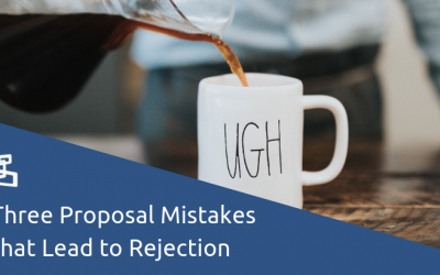 Three Proposal Mistakes that Lead to Rejection