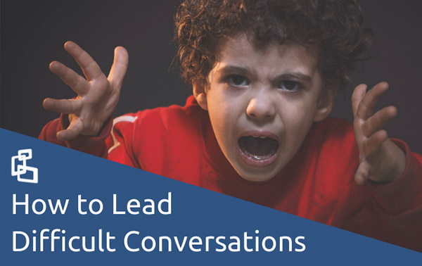 How to Lead Difficult Conversations