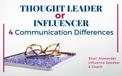 Thought Leader or Influencer: 4 Communication Differences